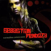 Sebastian Mendoza - Extraños Conocidos - Los Chiquibum