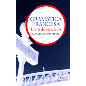 Gramatica Francesa.libro De Ejercicios.(letras) Envío Gratis
