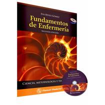 Fundamentos De Enfermería. Ciencia, Metod Con Cd Libro Nuevo