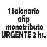 1 Talonario Facturas Monotributo Afip Urgente En 2 Hs Once