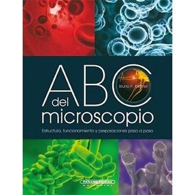 Abc Del Microscopio -estructura,funcionamiento Y Pre