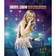 Sheryl Crow - Miles From Memphis - Blu-ray - Novo
