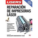 Reparación De Impresoras Láser (spanish Edition Envío Gratis