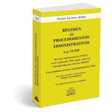 Régimen Procedimientos Administrativos Ley 19.549 Hutchinson
