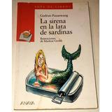Gudrun Pausewang La Sirena Y La Lata De Sardinas