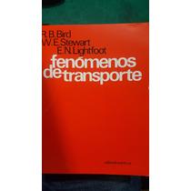 Libro: Fenómenos De Transporte - R. Byron Bird