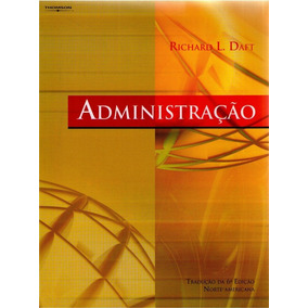 Administrao richard daft livros no mercado livre brasil administrao richard l daft fandeluxe Gallery
