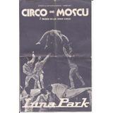 Folleto Del Circo De Moscu De 1981