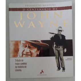 O Centenario De John Wayne - Novo - Mythos 2007