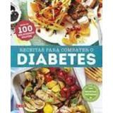 Livro Receitas Para Combater O Diabetes Carla Melibeu