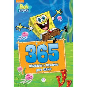 Bob Esponja - 365 Atividades E Desenhos Para Colorir