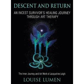 Libro Descent And Return: An Incest Survivor