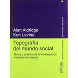 Libro Topografía Del Mundo Social: Teoría Y Práctica De La