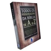Livro Todos Os Personagens Da Bíblia De A A Z + Brinde