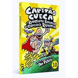 Capitão Cueca 10 E A Revoltante Revanche Da Robocueca Radio