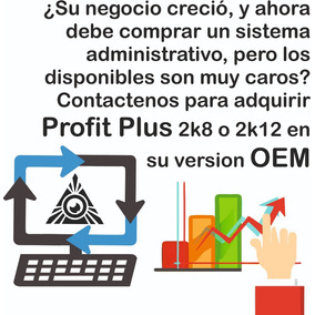 Profit Plus Admin, Contable Y/o Nomina 2k8 / 2k12