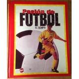 Pasion Del Futbol, El Tiempo 1998