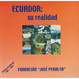 Ecuador Su Realidad 2003-2004 Fundación José Peralta Libro