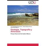 Libro Geologia, Topografia Y Amenazas - Nuevo