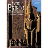 Antiguo Egipto - Rutas De Arte Y Arqueologia Tapa Dura Oct