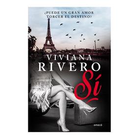 Libro Sí, De Viviana Rivero