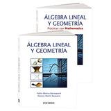 Pack: Álgebra Lineal Y Geometría (ciencia Y Técnica) Pablo