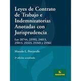 Leyes De Contrato De Trabajo Anotadas Jurisprudencia - Nuevo