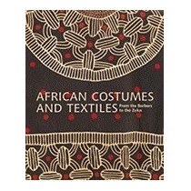 African Costumes And Textiles: From The, Mauro Magl *r1