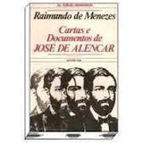 Livro Cartas E Documentos De José De Alencar Raimundo De Men
