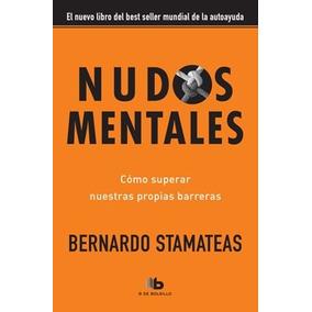 Libro Nudos Mentales De Bernardo Stamateas