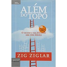 Além Do Topo - Zig Ziglar