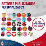 Botones, Pines Publicitarios, Laser Full Color