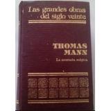 Las Grandes Obras Del Siglo Veinte Thomas Mann