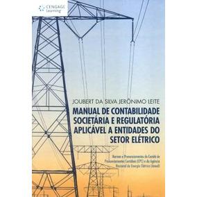 Manual De Contabilidade Societaria E Regulatoria Aplicavel A