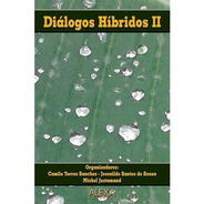 Diálogos Híbridos Ii