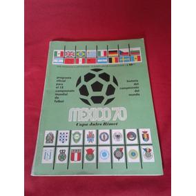 Fútbol Mundial México 70 - Programa Oficial Copa Jules Rimet