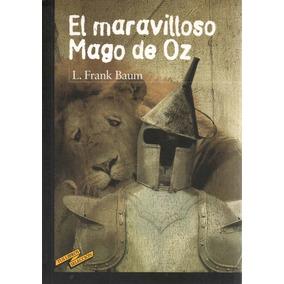 El Maravilloso Mago De Oz ( L. Frank Baum)