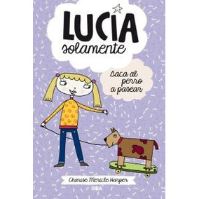 Lucía Solamente Saca Su Perro A Pasear (peques) Charise Mer