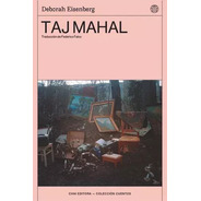 Taj Mahal - Deborah Eisenberg - Chai