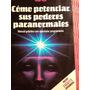 Como Potenciar Sus Poderes Paranormales Milan Rizl