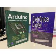 Livros Arduino & Eletrônica Digital 10% Desc. Capa Dura