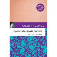 Livro O Poder Da Esposa Que Ora Livro 2° Edição (ampliada)