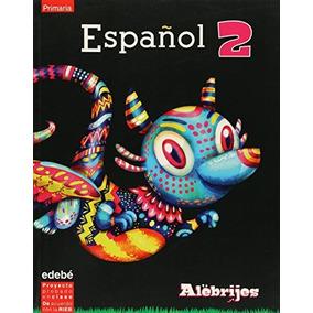 Libro Alebrijes. Espanol 2 - Nuevo