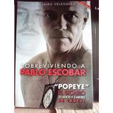 Libro Nuevo Sobreviviendo A Pablo Escobar Popeye