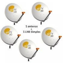 05 Antena Oi Tv + 05 Lnb + Cabo + 80 Fixa Fio