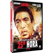 25ª Hora - Dvd - Anthony Quinn - Virna Lisi - Grégoire Aslan