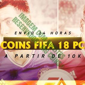 Coins Fifa 18 Pc - Mais Barato Do Mercado! A Partir De 10k!