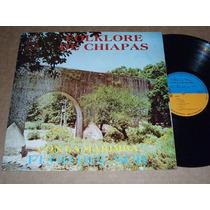 Marimba Flor Del Sur Folklore De Chiapas Lp Acetato