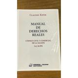 Manual De Derechos Reales. Claudio Kiper. Ed. Rubinzal