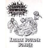 Super Powers - Kalibak Boulder Bomber - Kenner (1985)